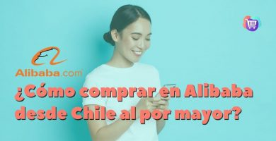 ¿Cómo comprar en Alibaba desde Chile?