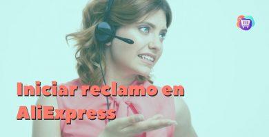 Iniciar un reclamo en AliExpress paso a paso